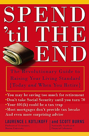 The Revolutionary Guide to Raising Your Living Standard-Today and When You Retire