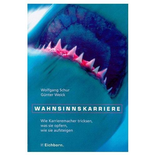 Wahnsinnskarriere von Wolfgang Schur und Günter Weick